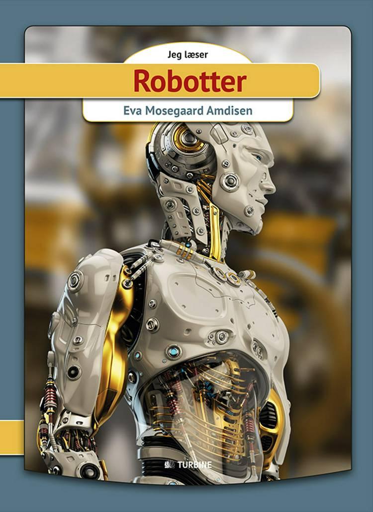 Robotter af Eva Mosegaard Amdisen