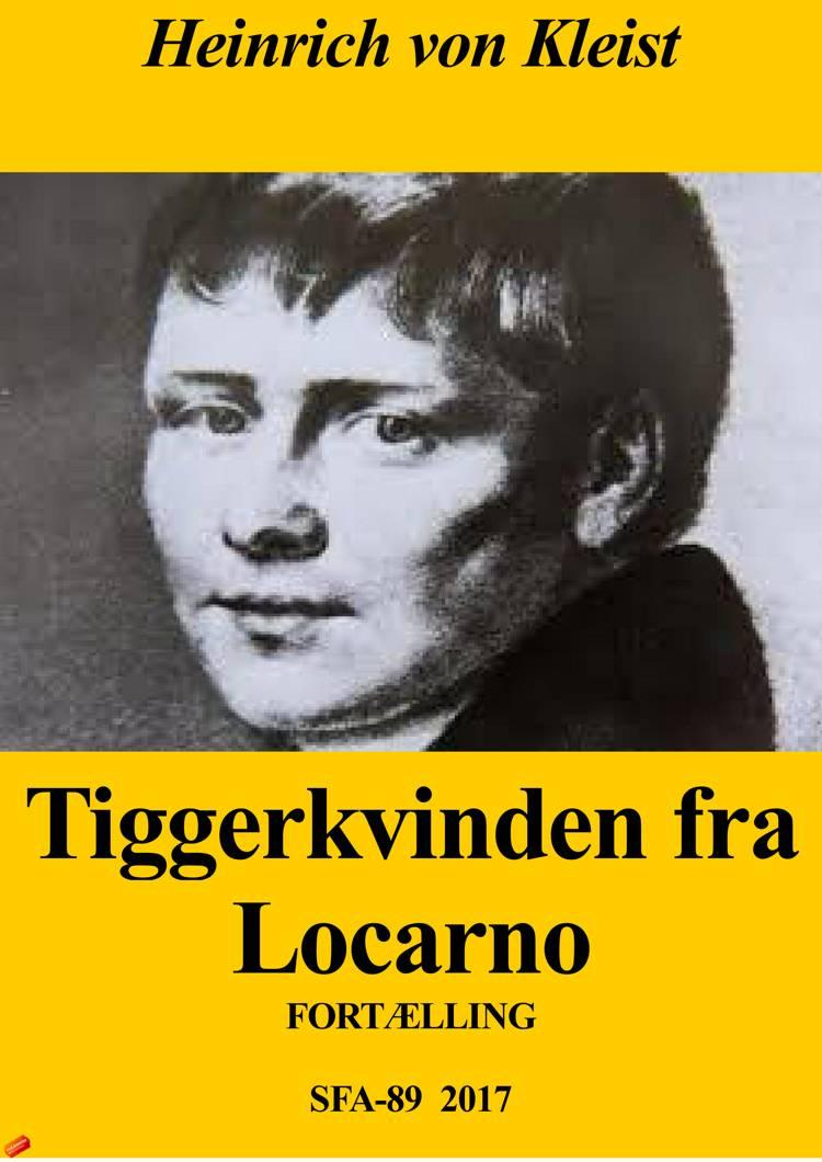 Tiggerkvinden fra Locarno af Heinrich von Kleist