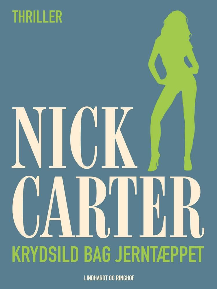 Krydsild bag jerntæppet af Nick Carter