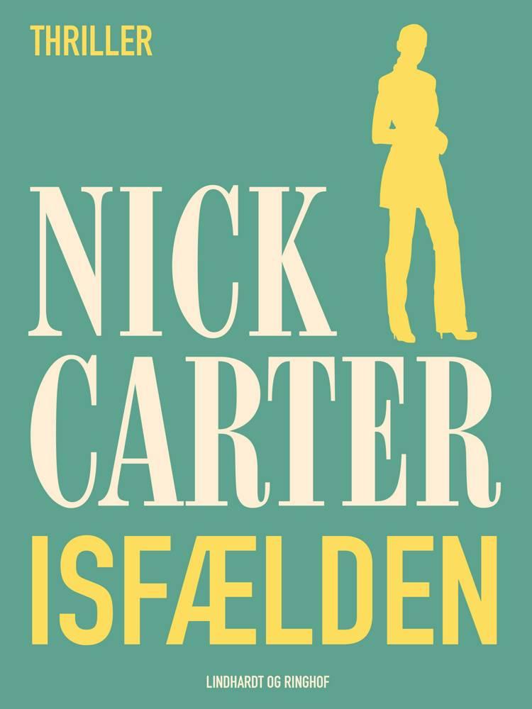 Isfælden af Nick Carter