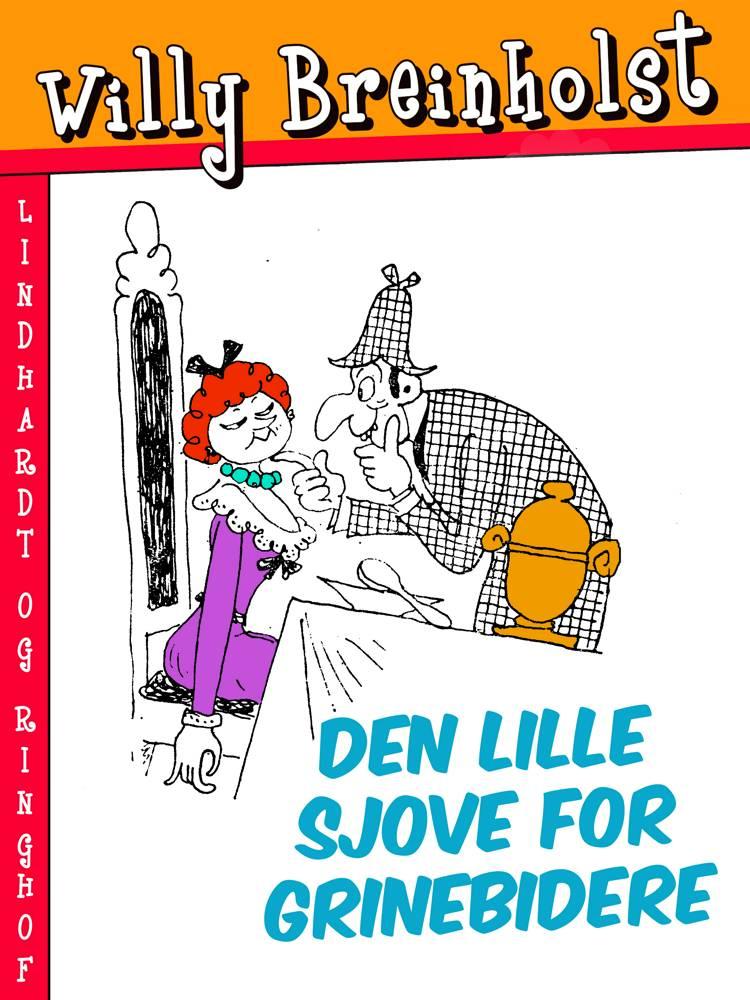 Den lille sjove for grinebidere af Willy Breinholst