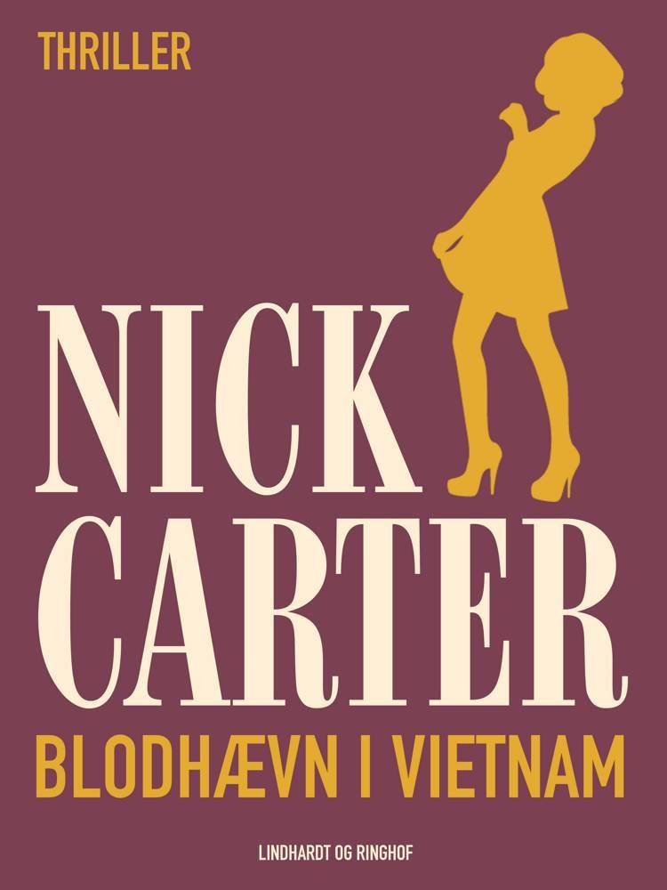 Blodhævn i Vietnam af Nick Carter