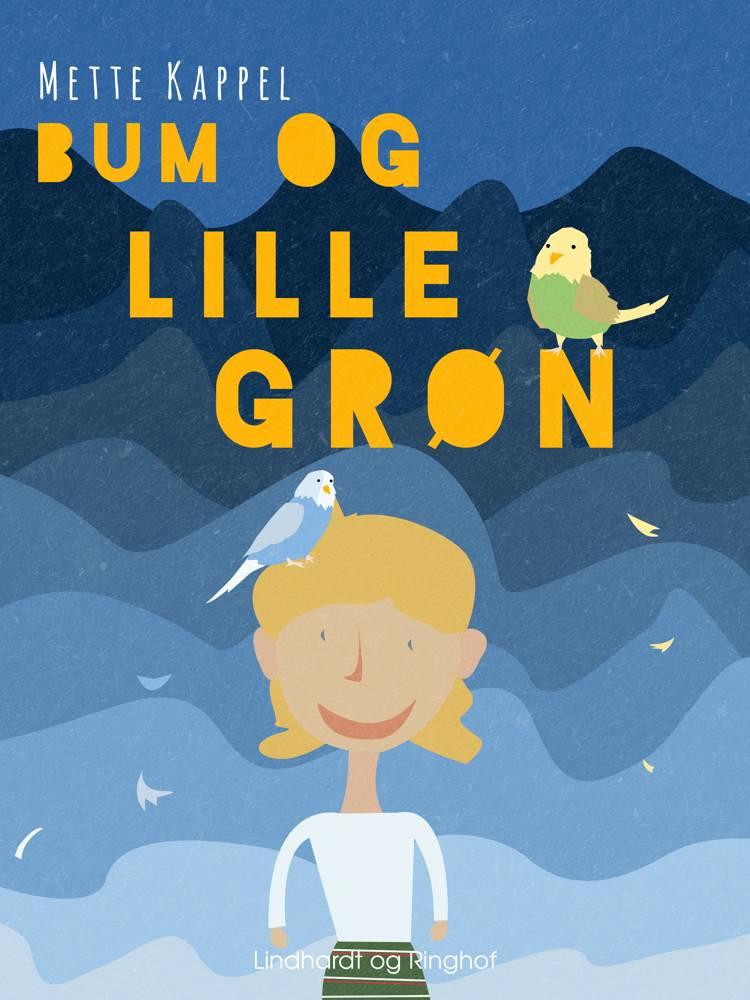 Bum og Lille Grøn af Mette Kappel