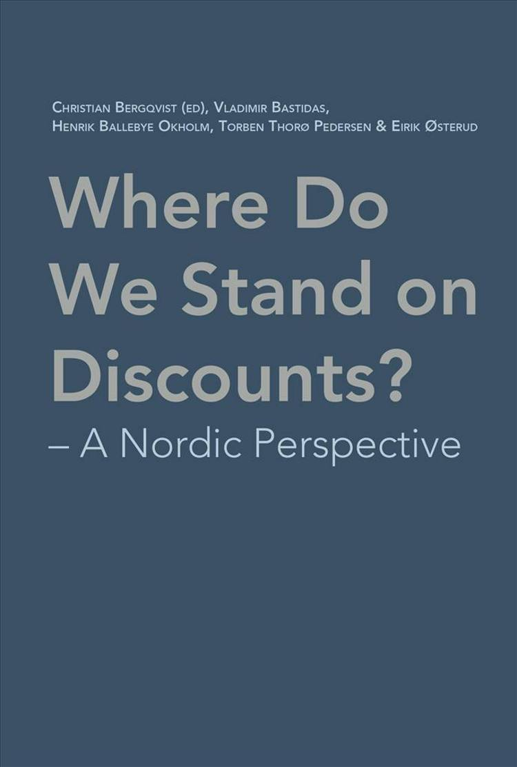Where Do We Stand on Discounts? af Christian Bergqvist, Vladimir Bastidas og Henrik Ballebye Okholm m.fl.