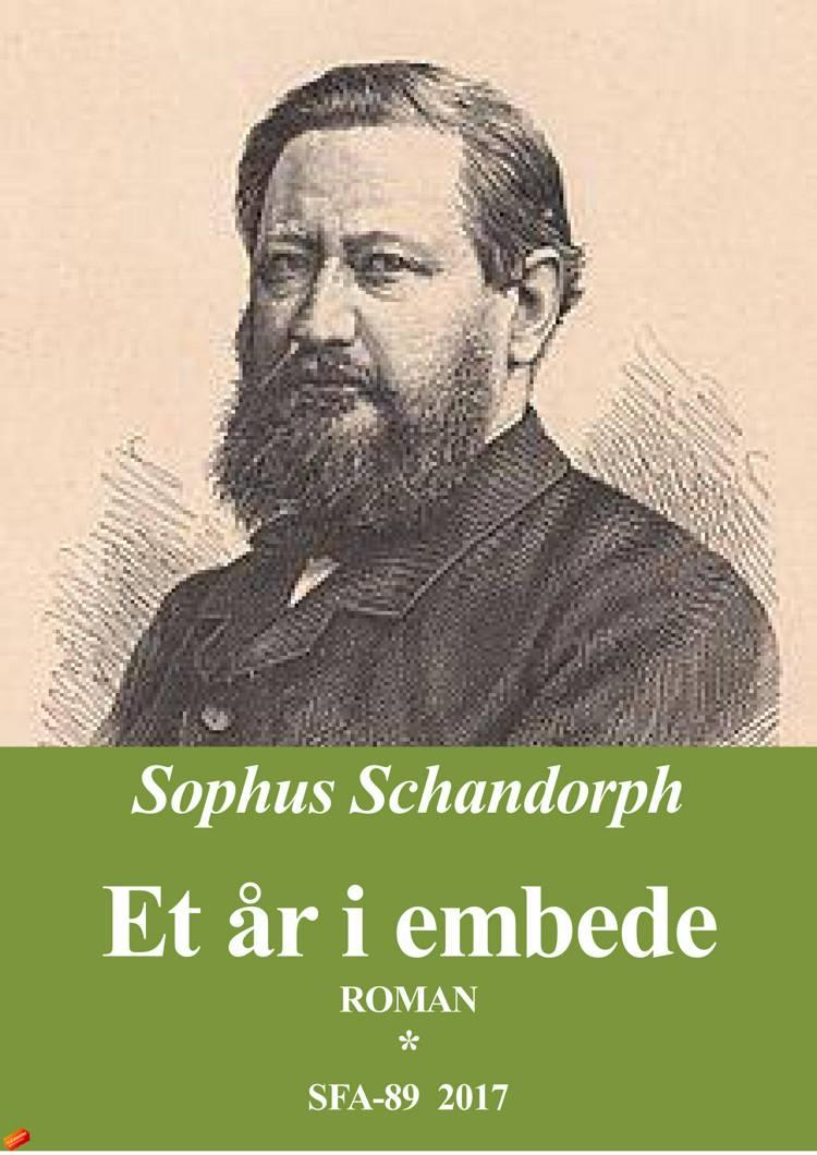 Et år i Embede af Sophus Schandorph