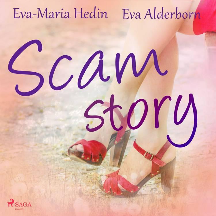 Scam story af Eva-Maria Hedin og Eva Alderborn