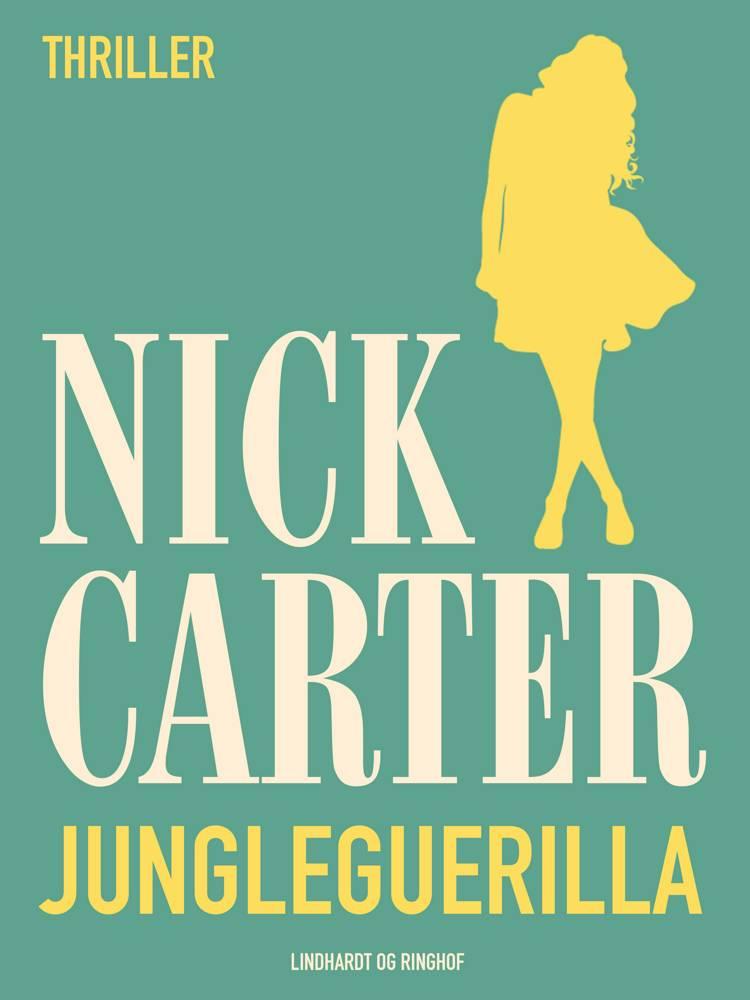 Jungleguerilla af Nick Carter