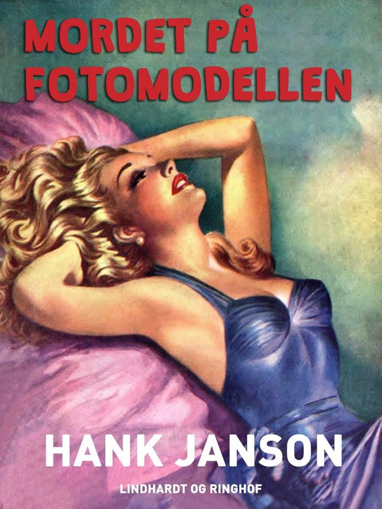 Mordet på fotomodellen af Hank Janson