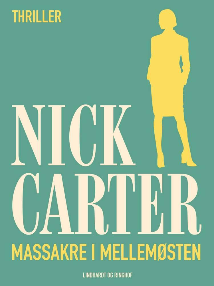 Massakre i Mellemøsten af Nick Carter