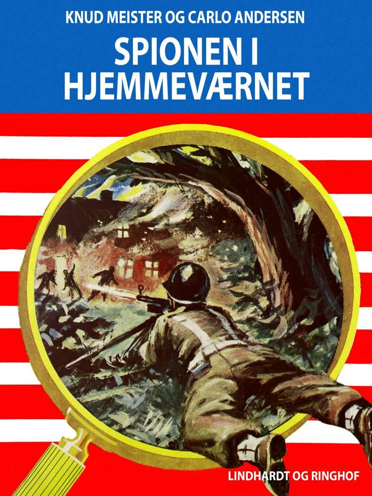 Spionen i hjemmeværnet af Knud Meister og Carlo Andersen