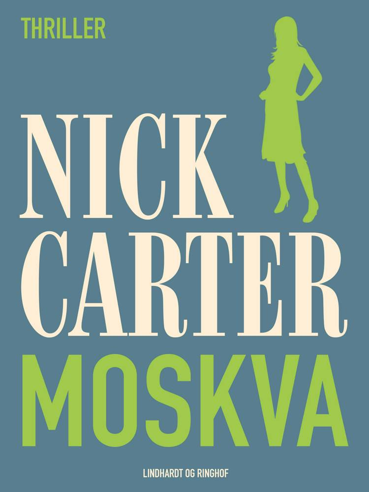 Moskva af Nick Carter