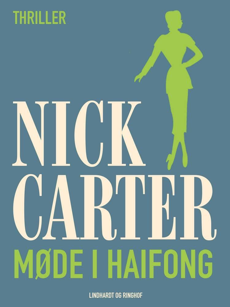 Møde i Haifong af Nick Carter