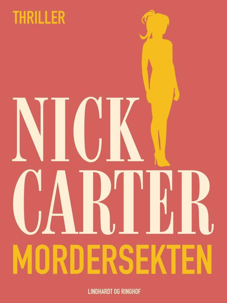 Mordersekten af Nick Carter