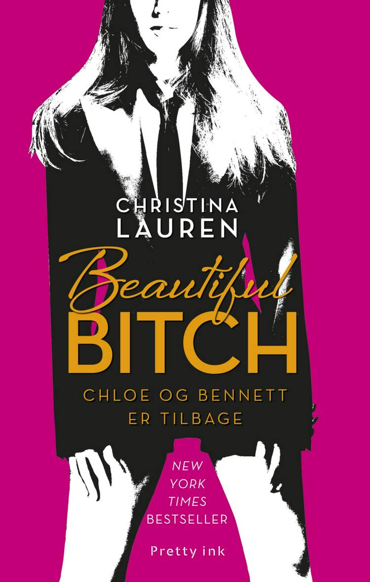 Beautiful Bitch af Christina Lauren