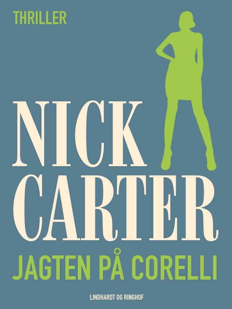 Jagten på Corelli af Nick Carter