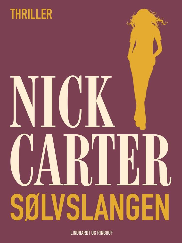 Sølvslangen af Nick Carter