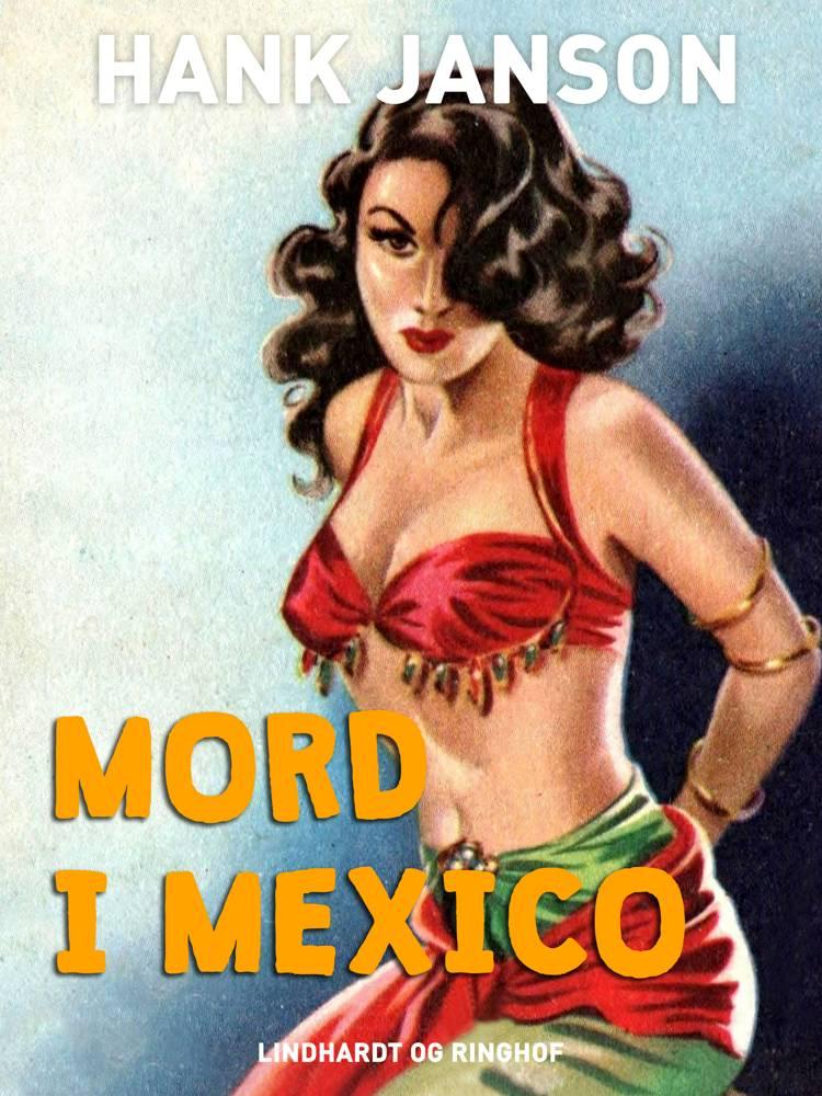 Mord i Mexico af Hank Janson