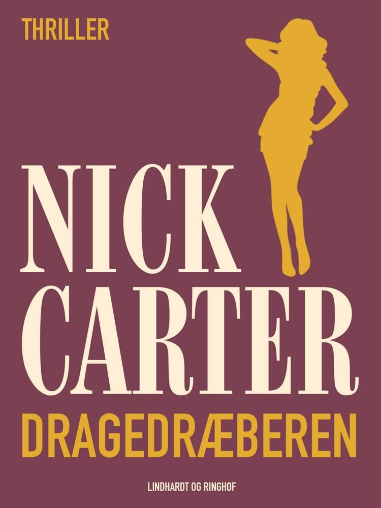 Dragedræberen af Nick Carter