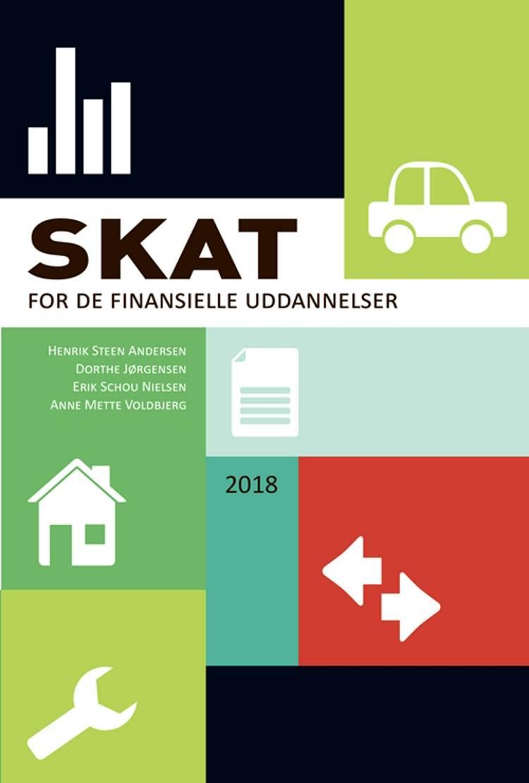 Skat for de finansielle uddannelser af Henrik Steen Andersen, Dorthe Jørgensen og Erik Schou Nielsen m.fl.