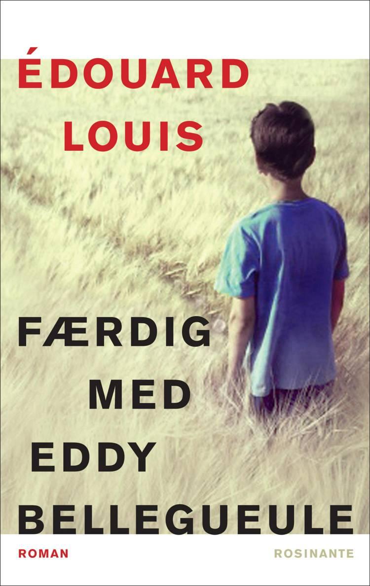 Færdig med Eddy Bellegueule af Édouard Louis