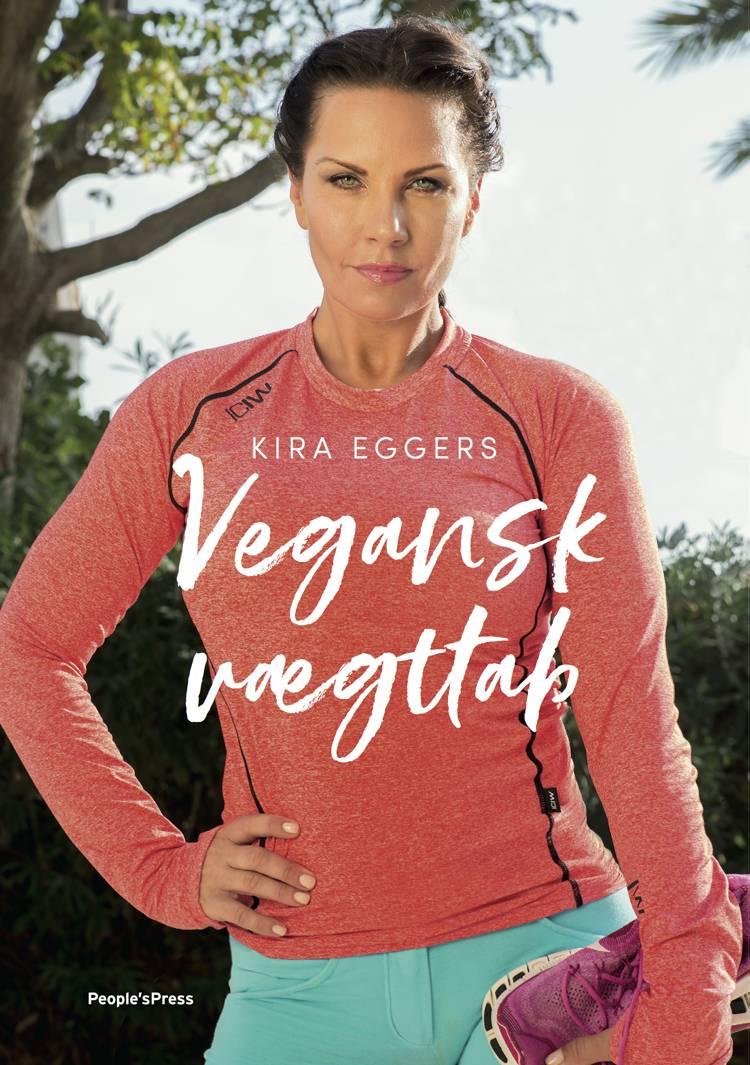 Vegansk vægttab af Kira Eggers og Katrine Memborg