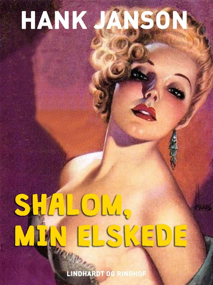 Shalom, min elskede af Hank Janson