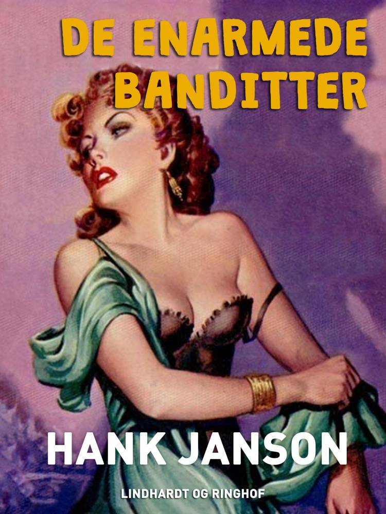 De enarmede banditter af Hank Janson