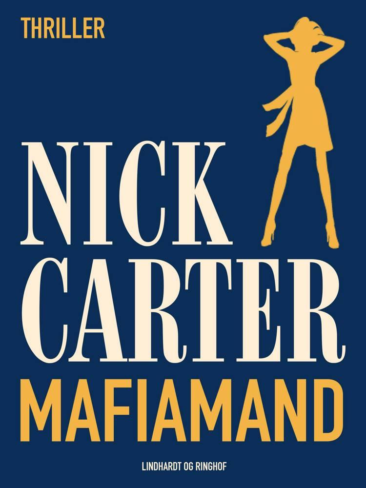 Mafiamand af Nick Carter