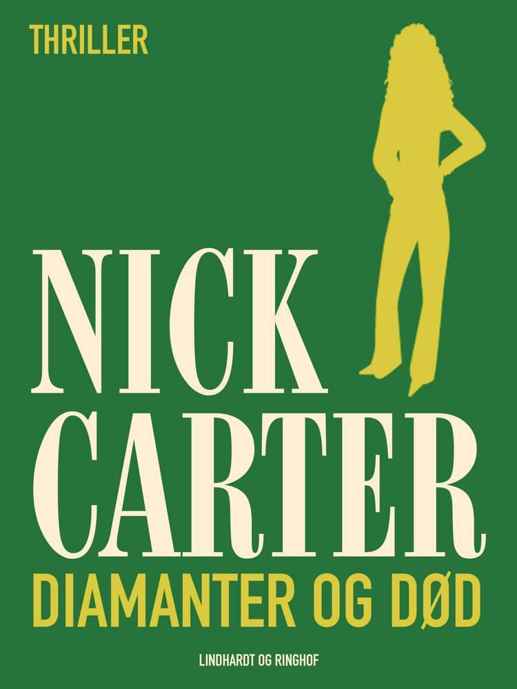 Diamanter og død af Nick Carter