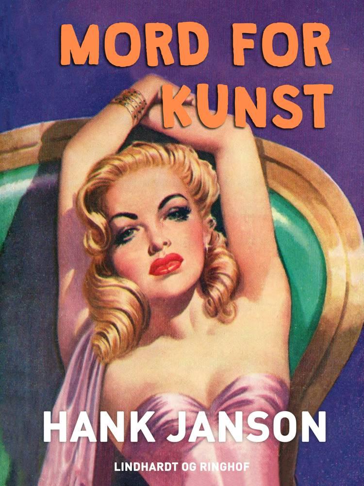 Mord for kunst af Hank Janson
