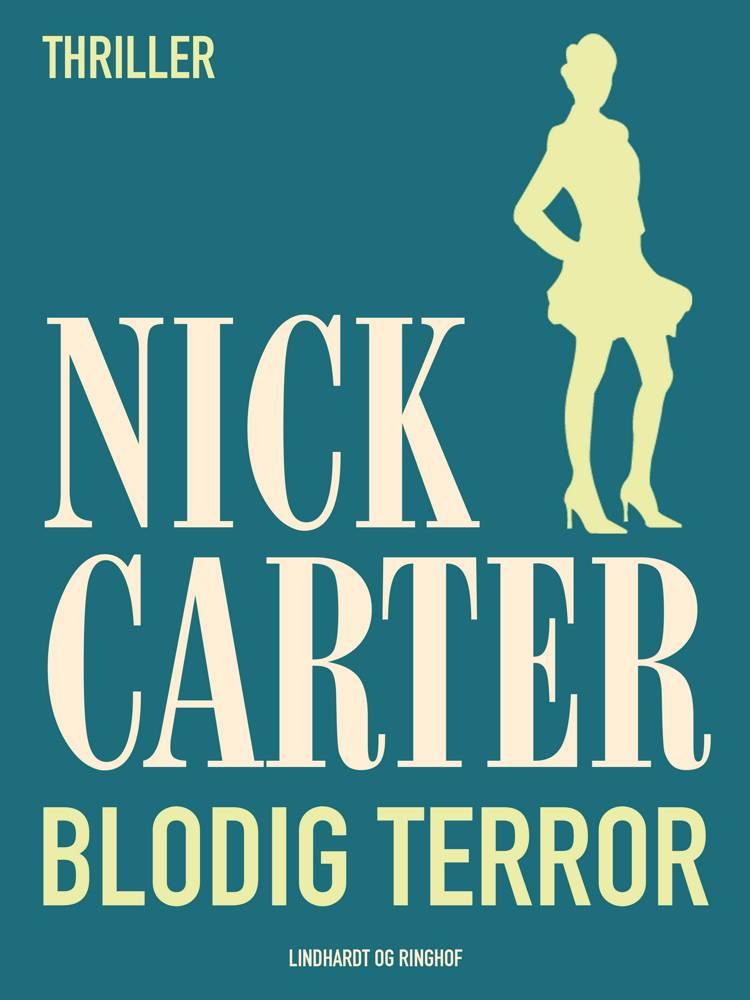 Blodig terror af Nick Carter