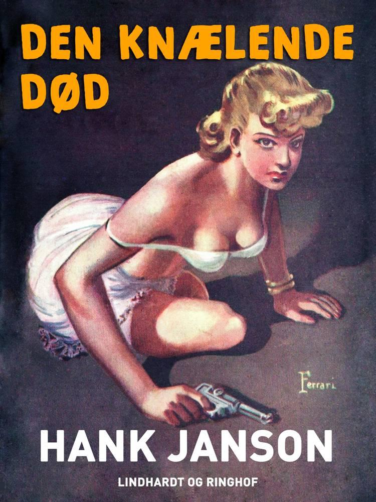 Den knælende død af Hank Janson