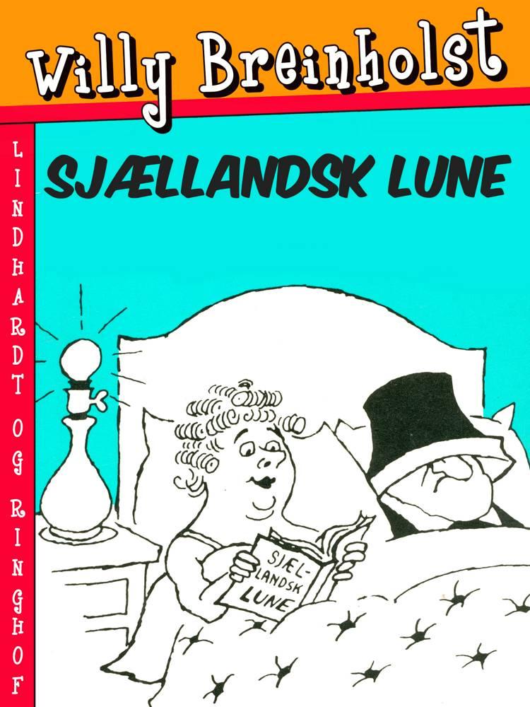Sjællandsk lune af Willy Breinholst