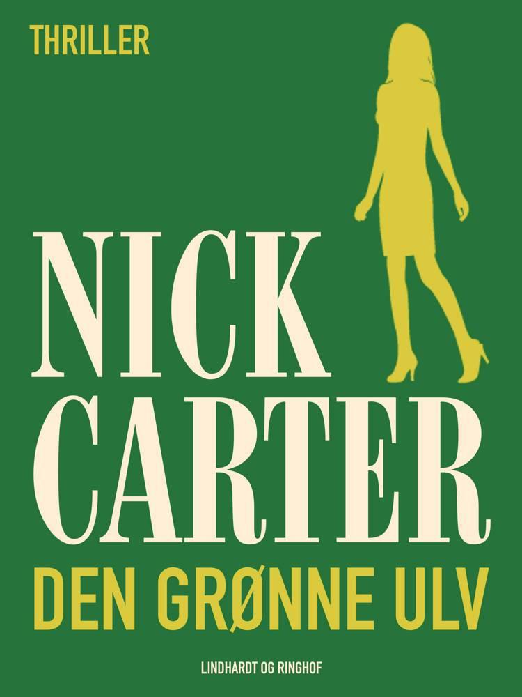 Den grønne ulv af Nick Carter