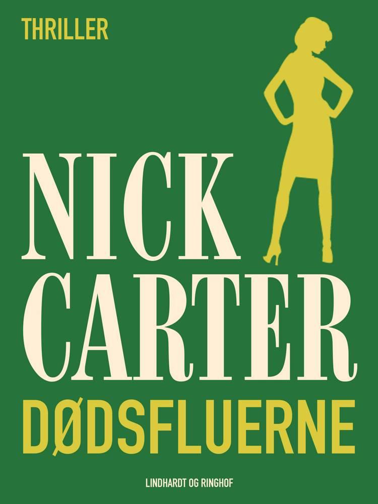 Dødsfluerne af Nick Carter