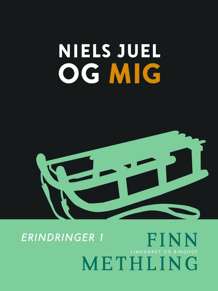 Niels Juel og mig af Finn Methling