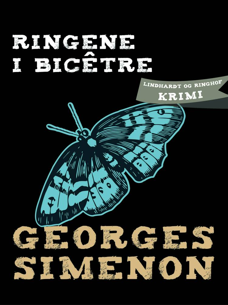 Ringene i Bicêtre af Georges Simenon