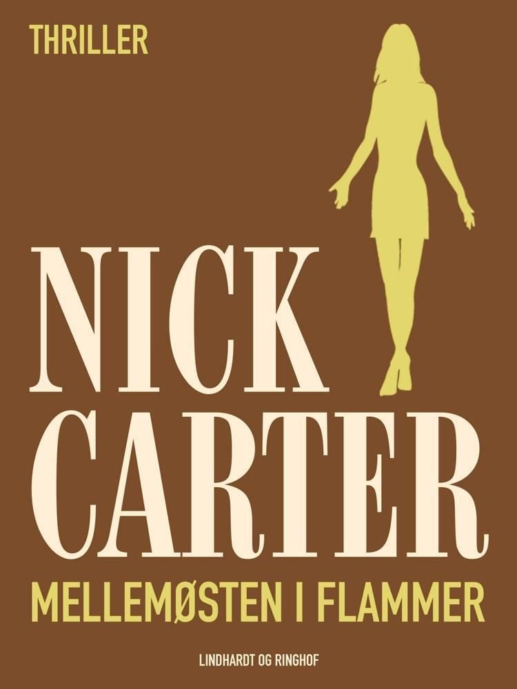 Mellemøsten i flammer af Nick Carter