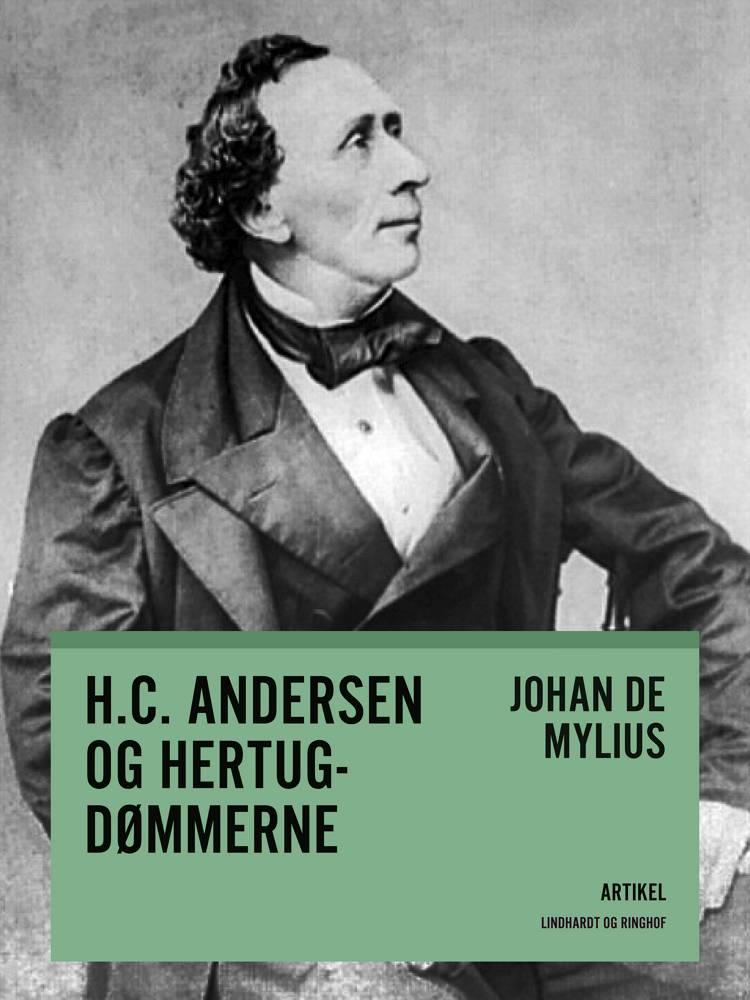 H.C. Andersen og hertugdømmerne af Johan de Mylius