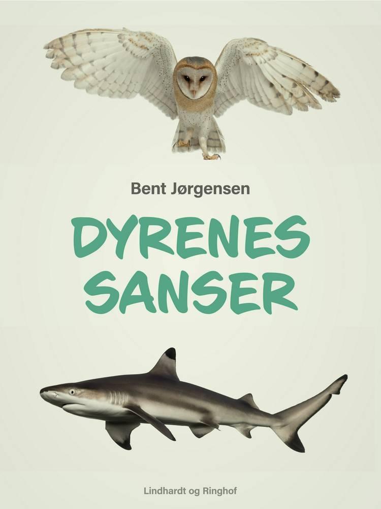 Dyrenes sanser af Bent Jørgensen