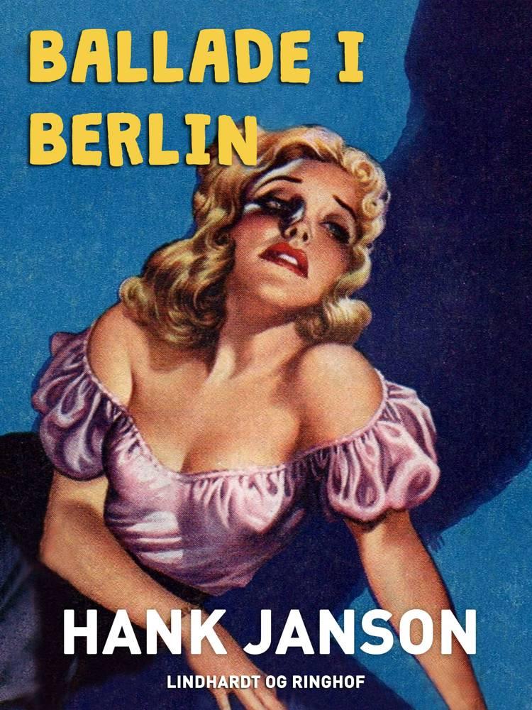 Ballade i Berlin af Hank Janson