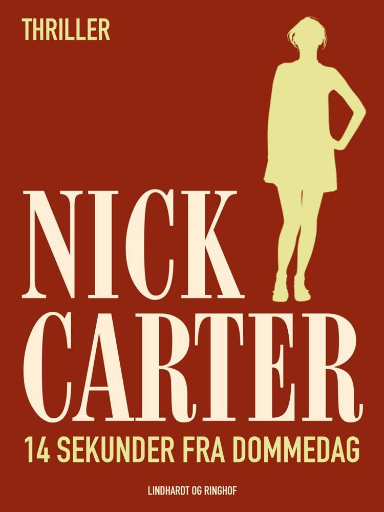 14 sekunder fra dommedag af Nick Carter