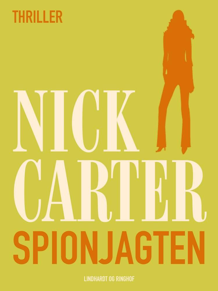 Spionjagten af Nick Carter