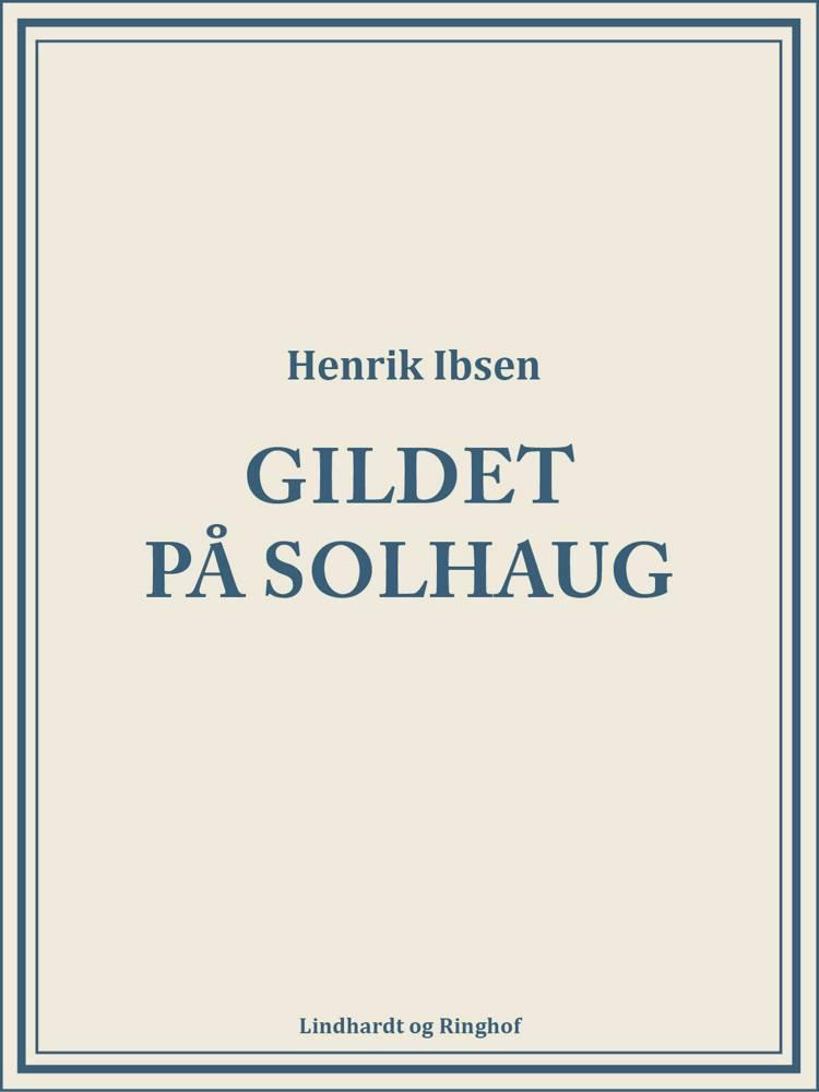 Gildet på Solhaug af Henrik Ibsen