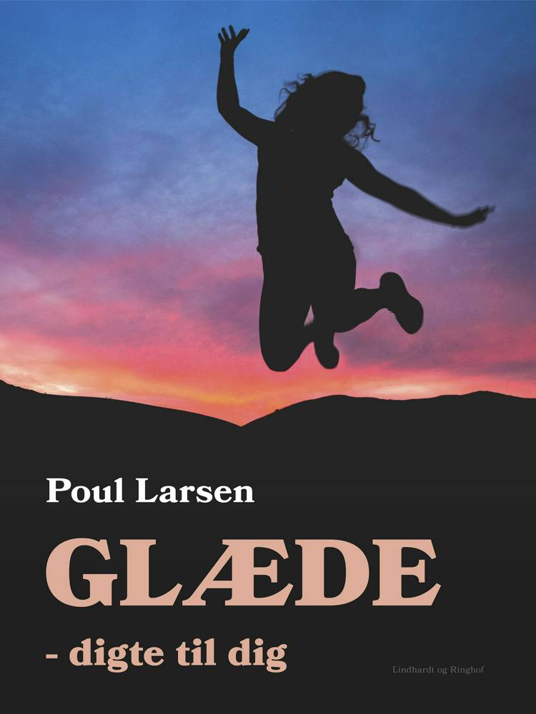Glæde af Poul Larsen