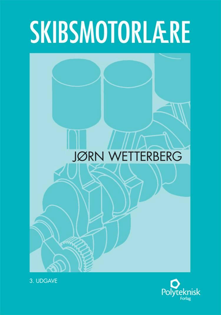 Skibsmotorlære af Poul Erik Petersen og Jørn Wetterberg