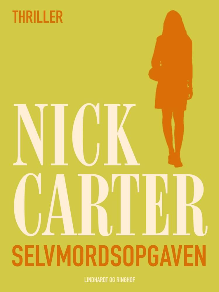 Selvmordsopgaven af Nick Carter
