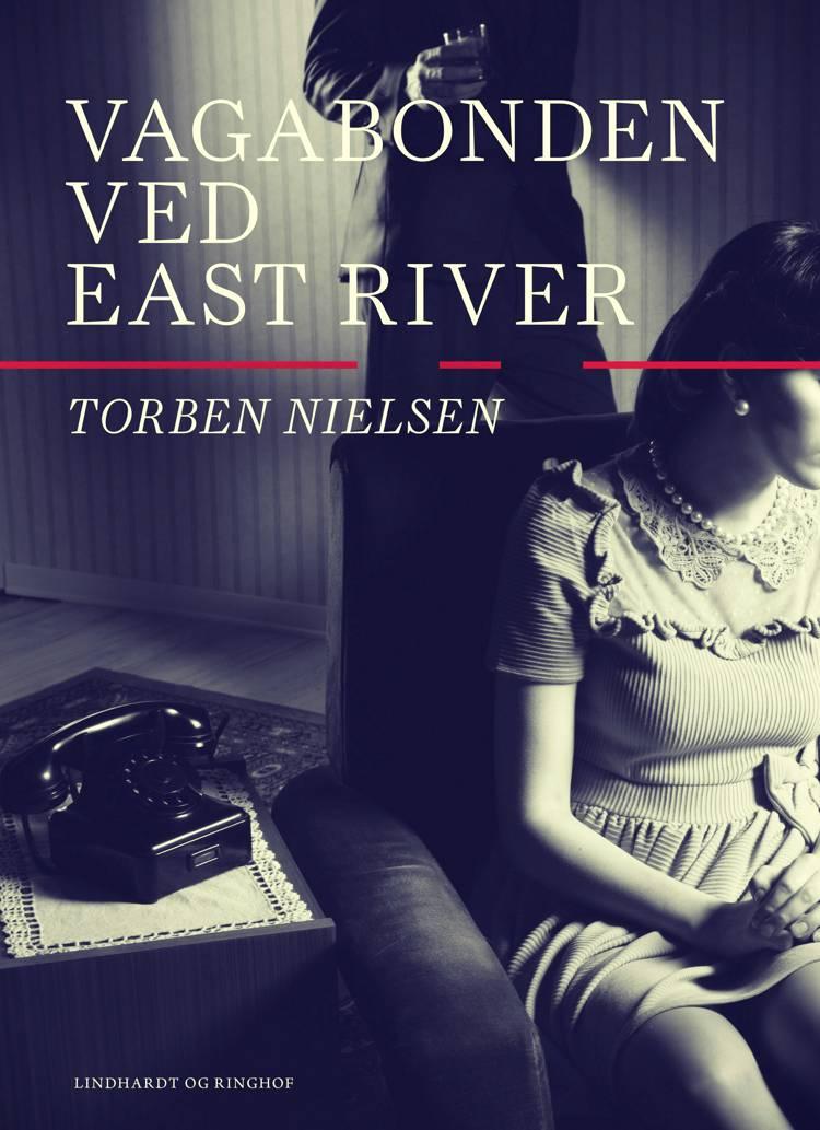Vagabonden ved East River af Torben Nielsen