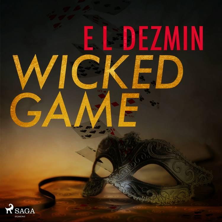 Wicked Game af Eva-Lisa Dezmin