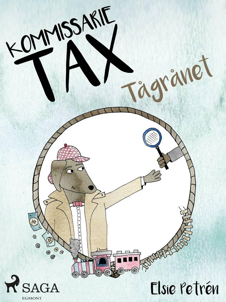 Kommissarie Tax: Tågrånet af Elsie Petrén